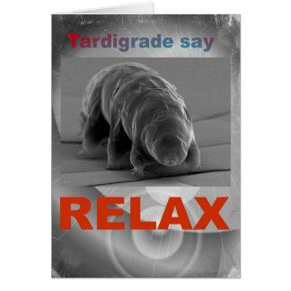Tardigrade Say - Relax. Card