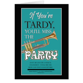 Tardy to the Party Card
