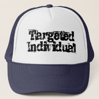 Targeted Individual TI Electronic Harassment Gang Trucker Hat