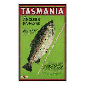 Tasmania The anglers' paradise Poster