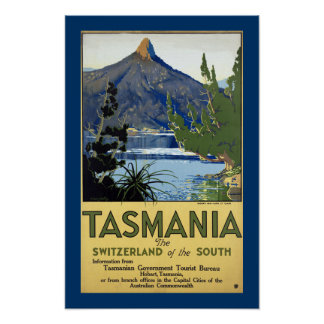 "Tasmania ""The Switzerland of the South"" Poster"