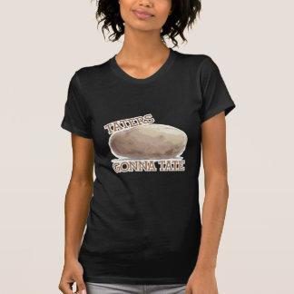 Taters Gonna Tate T-Shirt