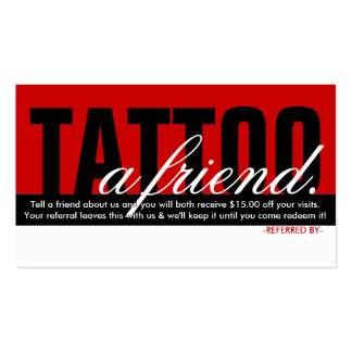 tattoo a friend referral program pack of standard business cards