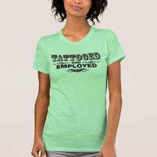 Tattooed And Employed Tshirt