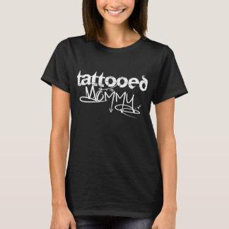 Tattooed Mommy T-Shirt