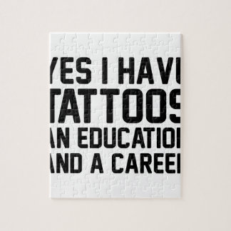 Tattoos Education & a Career Jigsaw Puzzle