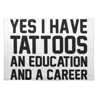 Tattoos Education & a Career Placemat