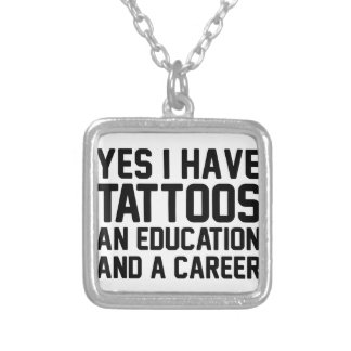 Tattoos Education & a Career Silver Plated Necklace