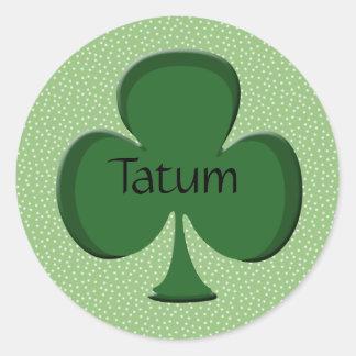 Tatum Shamrock Name Sticker / Seal