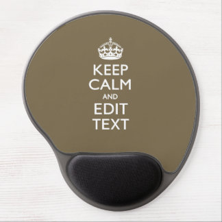 Taupe Coffee Keep Calm And Have Your Text Easily Gel Mouse Pad