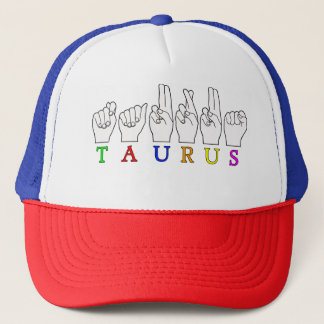 TAURUS ASL FINGERSPELLED NAME ZODIAC SIGN TRUCKER HAT