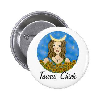 Taurus Chick Round Pin