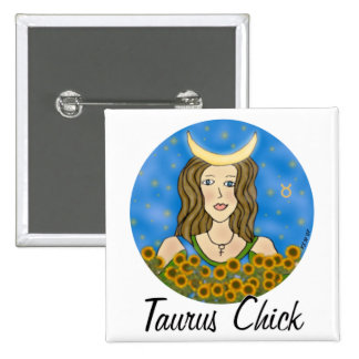 Taurus Chick Square Pinback Buttons