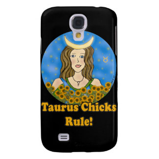 Taurus Chicks Rule! Samsung Galaxy S4 Cover