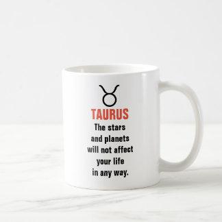 Taurus Horoscope - The stars and planets will not Coffee Mug