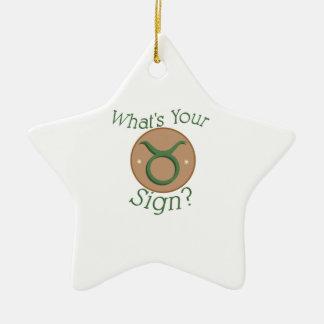 Taurus Whats ur Sign ? Ceramic Star Ornament