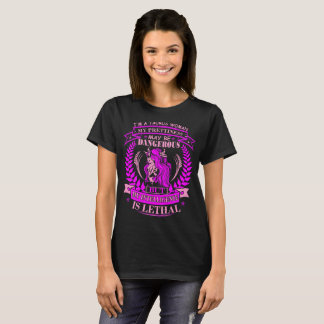 Taurus Woman Prettiness Intelligence Lethal Tshirt