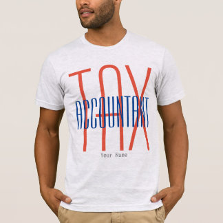 """Tax Accountant"" T-Shirt"