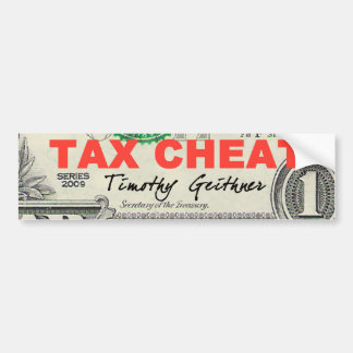 Tax Cheat Bumper Sticker