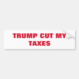 Tax Cuts For EVERYONE! Bumper Sticker