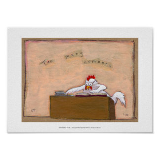 Tax Day Accountant chicken numbers fun silly art Print