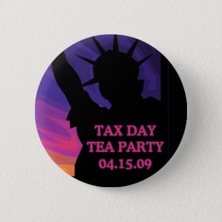 Tax Day Tea Party - Statue of Liberty 6 Cm Round Badge
