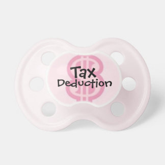 """""""Tax Deduction"""" Humorous Baby Girl Pacifier"""