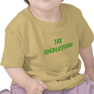 TAX $DEDUCTION$ T-SHIRTS