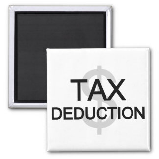 Tax Deduction Tshirts and Gifts Square Magnet