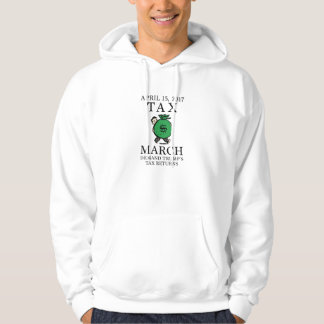 Tax March Hoodie