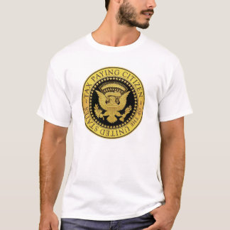Tax Paying Resident of the U.S.A. tshirt
