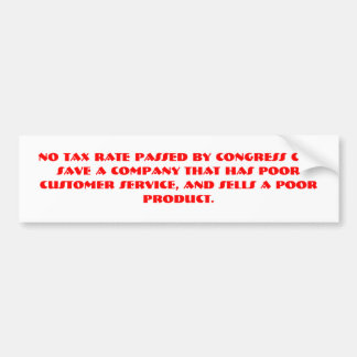 Tax rate and business. bumper sticker