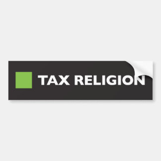 Tax Religion Square Bumper Sticker