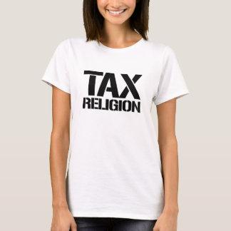Tax Religion - Tax Religion -- No Muslim Ban - T-Shirt