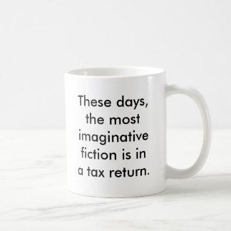 Tax Return Fiction Basic White Mug