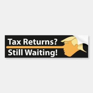 Tax Returns? Still Waiting! (on black) Bumper Sticker