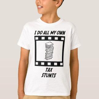 Tax Stunts T-Shirt