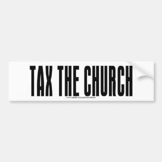 tax the church bumper sticker