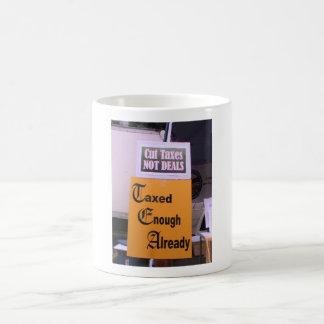 Taxed Enough Already Cofee Mug