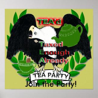 Taxed Enough Already TEA'd Poster