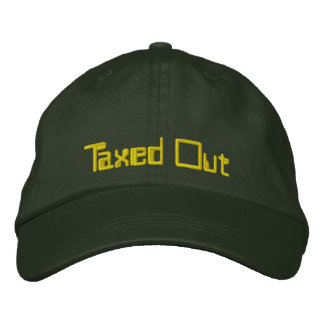 Taxed Out Embroidered Hat