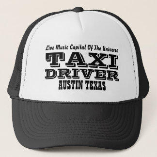 TAXI, DRIVER, Live Music Capital Of The Univers... Trucker Hat