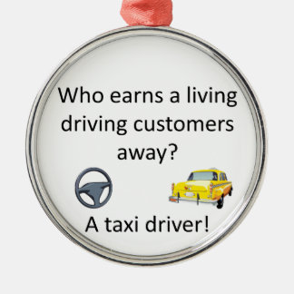 Taxi Joke Silver-Colored Round Decoration