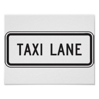 Taxi Lane Sign Poster
