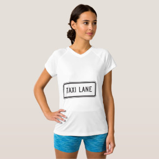 Taxi Lane Sign Womens Active Tee