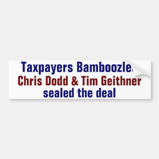 Taxpayers Bamboozled Bumper Sticker