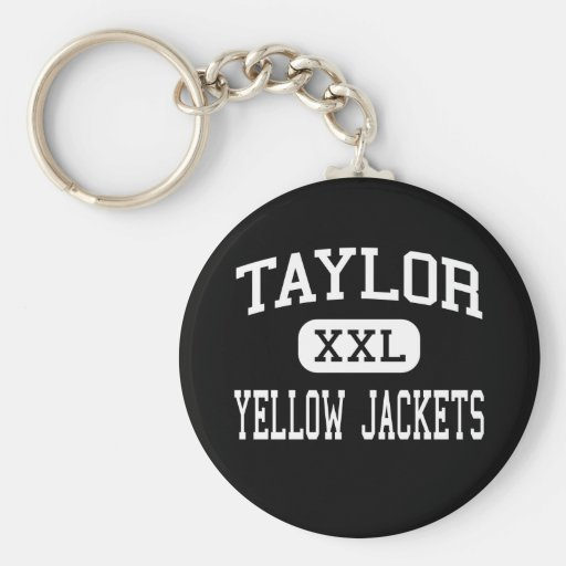 Taylor - Yellow Jackets - High - North Bend Ohio Key Chain