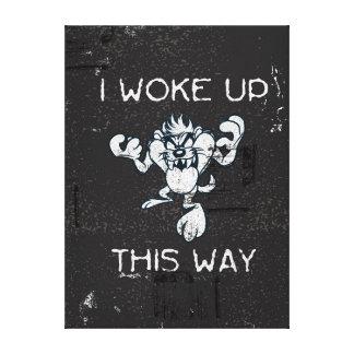 TAZ™ I Woke Up This Way Canvas Print