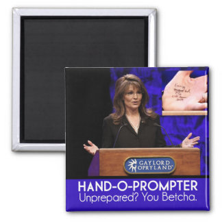 {TBA} Palin's Teleprompter: The Hand-o-Prompter Magnet