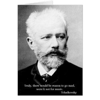 Tchaikovsky Reason to go mad Card